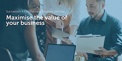 Maximise the value of your business (Miranda)