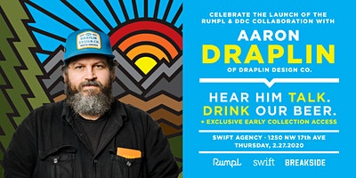 Rumpl & Swift Agency Present: Aaron Draplin