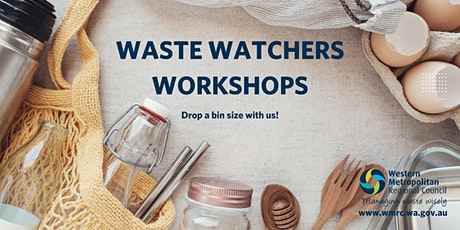 Waste Watchers Workshop tickets