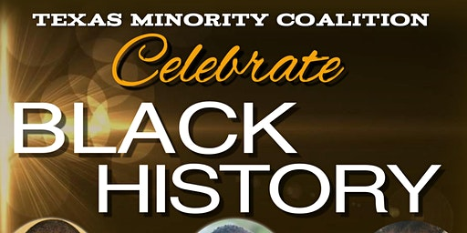 Texas Minority Coalition Celebrate Black History