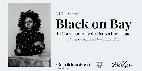 Black On Bay Street: In Conversation with Hadiya  Roderique tickets