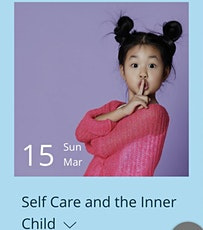 Self Care & The Inner Child tickets