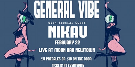 General Vibe Live at Moon Bar with Nikau tickets