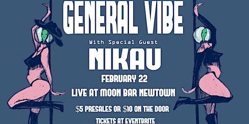 General Vibe Live at Moon Bar with Nikau