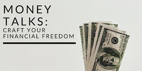 Money Talks: Craft your financial freedom tickets