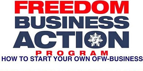 Freedom Business Action Program for OFWs tickets