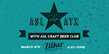 ASL ATX Hangout w/ Zilker Brewing tickets