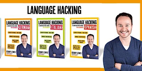 Language Lab: Hack Any Language & Speak it Today (Benny the Irish Polyglot)