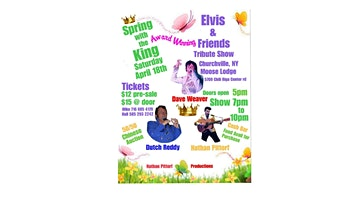 """Elvis & Friends Tribute Show """"Spring with the King"""" Churchville NY"""
