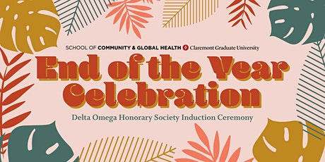 SCGH End of the Year Celebration & Delta Omega Honorary Induction Ceremony tickets