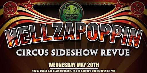 HELLZAPOPPIN- Circus Sideshow Revue