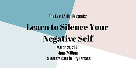"""""""Learn to Silence Your Negative Self"""" Workshop tickets"""