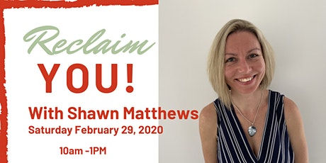 Reclaim You with Shawn Matthews  tickets
