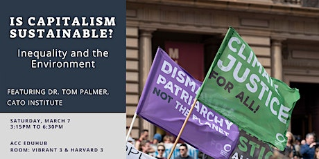 Is Capitalism Sustainable? Exploring Inequality and Environmentalism. tickets