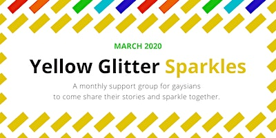 Yellow Glitter Sparkles (March 2020: Discovering the Third Space)