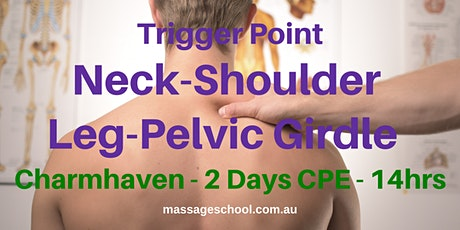 Trigger Point Therapy for Neck, Shoulder, Pelvic Girdle - CPE Event (14hrs) tickets