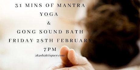 31 Mins Mantra Yoga & Gong Sound Bath tickets