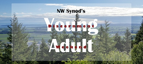 NW WA Young Adult Discernment Retreat tickets