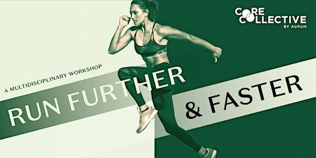 Run Further & Faster: A Multidisciplinary Workshop tickets