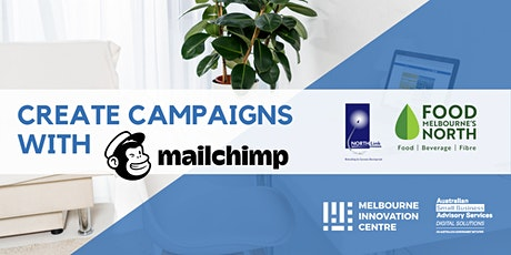 [ONLINE via ZOOM]: Create Marketing Campaigns with Mailchimp - Bundoora tickets