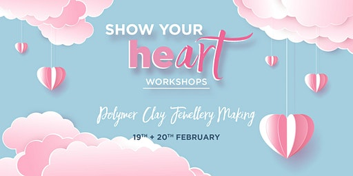Polymer Clay Jewellery Making - Show Your HeART