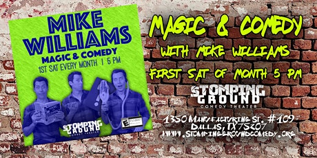 Magic & Comedy with Magic Mike Williams tickets