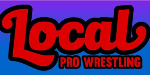 Local Pro Wrestling