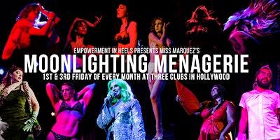 Empowerment in Heels presents: Miss Marquez's Moonlighting Menagerie
