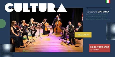 CULTURA - Francesco Celata and members of the Sydney Symphony Orchestra tickets
