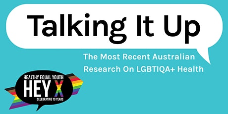 Talking It Up: The Most Recent Australian Research on LGBTIQA+ Health tickets