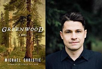Chuckanut Radio Hour Featuring Michael Christie, author of Greenwood! tickets