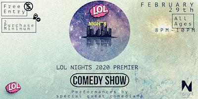 Lol Nights 20/20 Premier