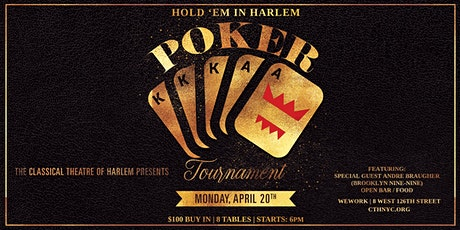Hold'em in Harlem - Classical Theatre of Harlem's Benefit Poker Tournament tickets