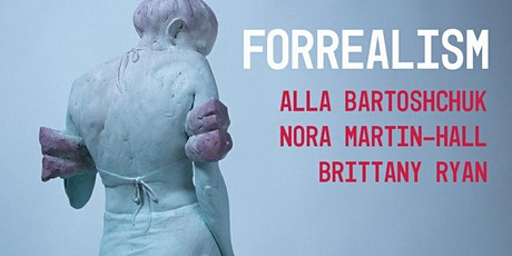 """""""FORREALISM"""" Opening Reception tickets"""