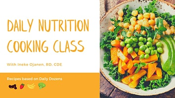 Daily Nutrition Cooking Class with Ineke Ojanen, RD