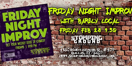 Friday Night Improv with Barely Local & Conservatory, & Hometown Heroes tickets