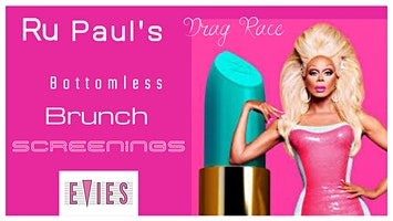 Ru Paul Drag Race - Bottomless Brunch Screenings