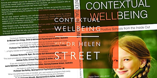 Contextual Wellbeing with Dr Helen Street