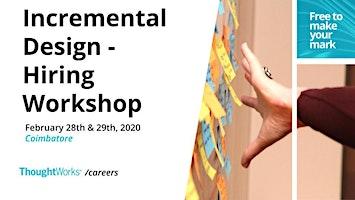 Hiring Workshop on Incremental Design - Hands on