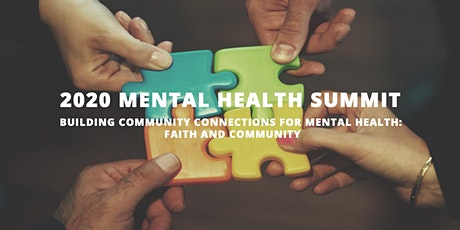 2020 Mental Health Summit: Building Community Connections for Mental Health tickets