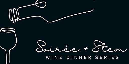 Soiree + Stem - Wine Dinner Series