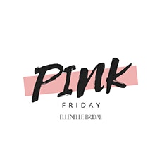 Pink Friday with elleNelle Bridal! tickets
