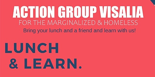 Lunch & Learn | Action Group Visalia