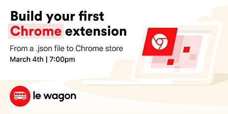 Build your first Chrome extension - Workshop tickets