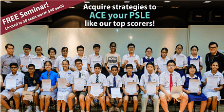 FREE! How to ACE your PSLE Seminar 2020 (Sembawang | Math) tickets