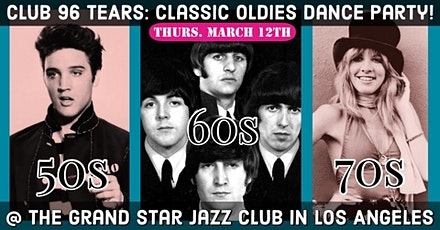 Classic Oldies Dance Party @ Club 96 TEARS tickets