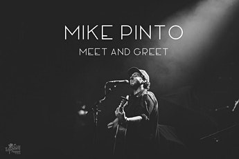 Mike Pinto Meet and Greet in Corpus Christi, TX tickets
