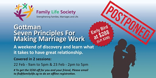 Gottman Seven Principles for Making Marriage Work (Covered in 2 sessions)