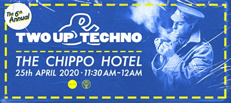 Two-Up & Techno 2020 tickets