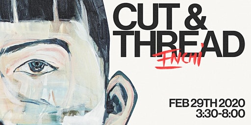 CUT & THREAD art show